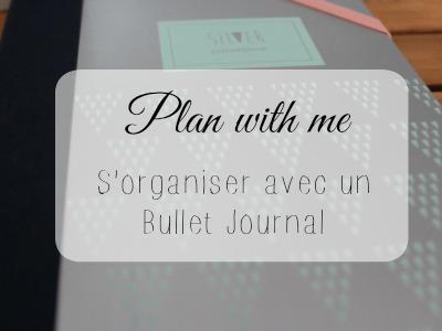 S'organiser avec un bullet journal!